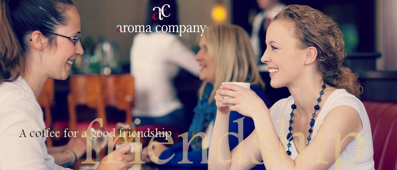 Aroma Company, un caffè per la tua amicizia