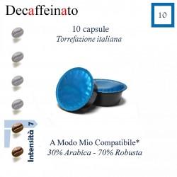 CAFFE' DECAFFEINATO - 10 capsule (A Modo Mio compatibile*)